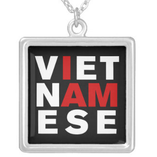 I AM VIETNAMESE PERSONALIZED NECKLACE