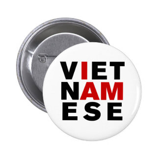 I AM VIETNAMESE PINS
