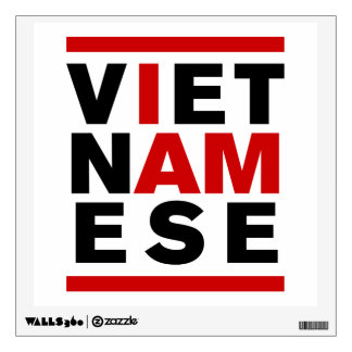 I AM VIETNAMESE ROOM STICKER