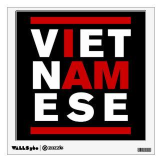I AM VIETNAMESE WALL DECALS