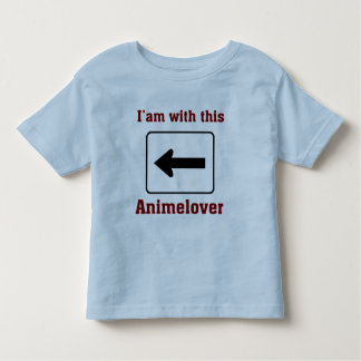 i am with a animelover toddler t-shirt