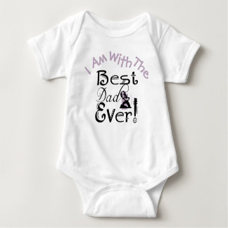 """""""I Am With The Best Dad Ever"""" #2 Baby Bodysuit"""