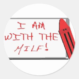 I Am With The Milf Sticker