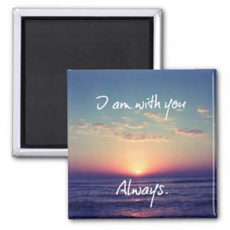 I am with you Always Bible Verse 2 Inch Square Magnet