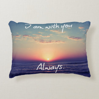 I am with you Always Bible Verse Accent Pillow