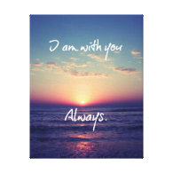 I am with you Always Bible Verse Gallery Wrapped Canvas