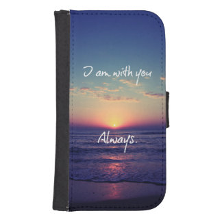 I am with you Always Bible Verse Galaxy S4 Wallet Case
