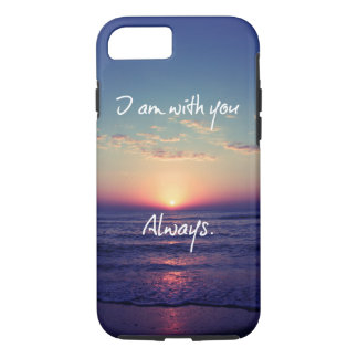 I am with you Always Bible Verse iPhone 8/7 Case