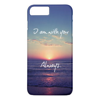 I am with you Always Bible Verse iPhone 8 Plus/7 Plus Case