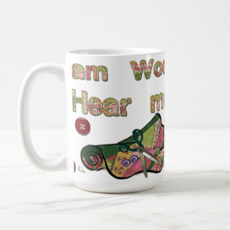 I Am Woman Hear Me Sew Coffee Mugs