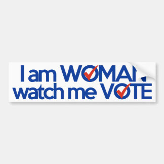 I am WOMAN watch me VOTE Bumper Sticker