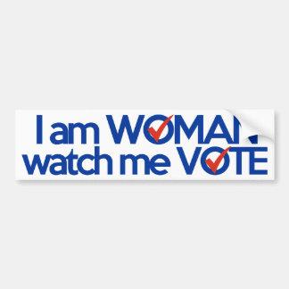 I am WOMAN watch me VOTE Car Bumper Sticker