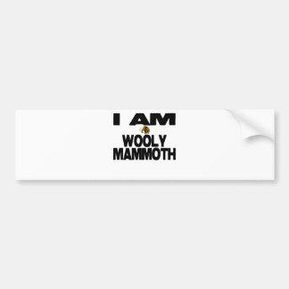 I Am Wooly Mammoth Bumper Sticker