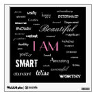 I am....yes, you are. wall sticker