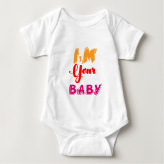 I am your Baby and i love you Mom Baby Bodysuit