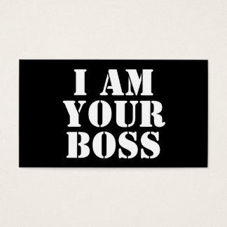 I Am Your Boss. Custom Business Card