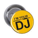 I am your DJ Pins