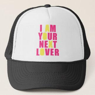 I am your next lover trucker hat