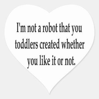 I Am Your Robot Heart Sticker