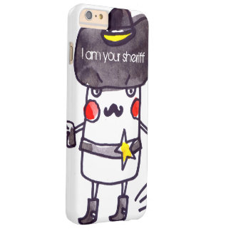 I am your sheriff IPHONE Barely There iPhone 6 Plus Case