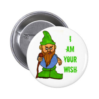 I Am Your Wish Pinback Button