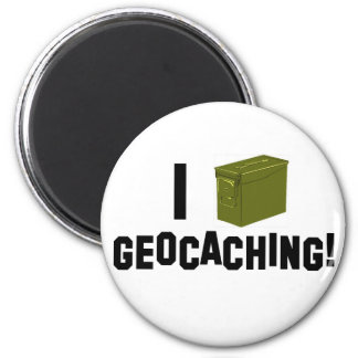 I (Ammo Can) Geocaching! Magnet