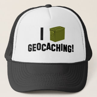 I (Ammo Can) Geocaching! Trucker Hat