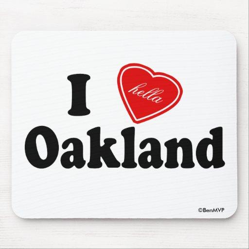 I amor (de Hella) Oakland Tapete De Ratón