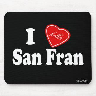 I amor (de Hella) San Fran Alfombrilla De Ratones