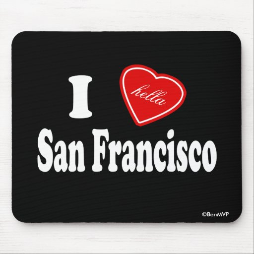 I amor (de Hella) San Francisco Alfombrillas De Raton