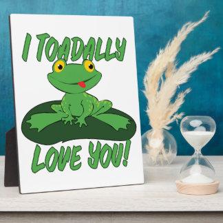 I amor de Toadally usted Placa