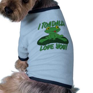 I amor de Toadally usted Camiseta De Perro