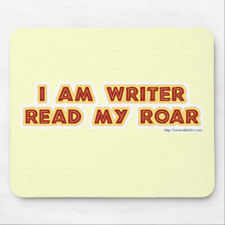 I an writer read my roar! mouse pad