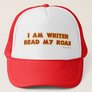 I an writer read my roar! trucker hat