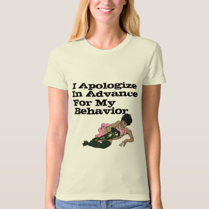 I Apologize in Advance Tee