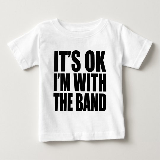I'M WITH THE BAND - 4 LIGHT Baby T-Shirt