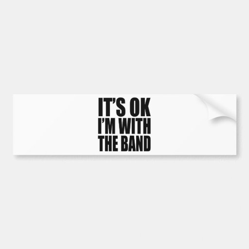 I'M WITH THE BAND - 4 LIGHT Bumper Sticker