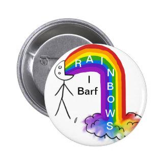 I arco iris de Barf Pin