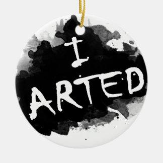 I arted ceramic ornament