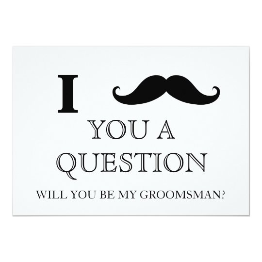 I ask you a question will you be my groomsman card zazzle i ask you a question will you be my groomsman card junglespirit Image collections
