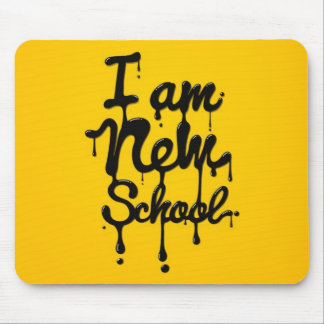 I at the new school (Swag, dopes, Hipster) Mouse Pad