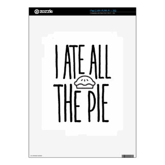 I Ate All The Pie Decal For The iPad 2