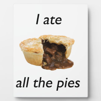 I ate all the pies plaque