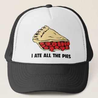 I Ate All The Pies Trucker Hat