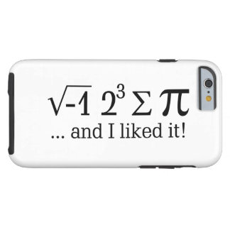 I ate some pie and I liked it Tough iPhone 6 Case