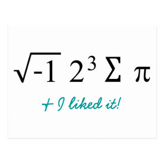 I ate some pie and I liked it! Math Humor Postcard
