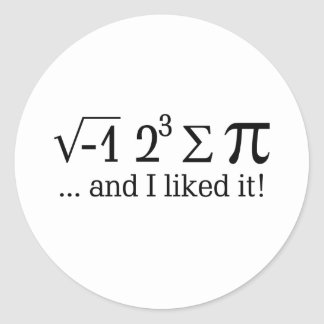 I ate some pie and I liked it Typography Classic Round Sticker