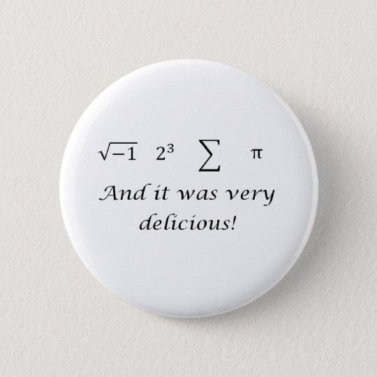 I ate some pie math shirt pinback button