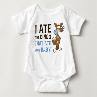 I Ate the Dingo That Ate Your Baby Baby Bodysuit