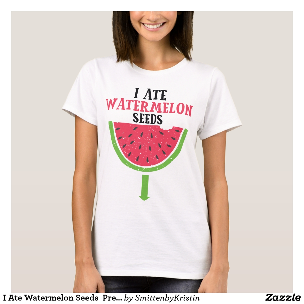 I Ate Watermelon Seeds  Pregnancy Baby Shower Gift T-Shirt - Best Selling Long-Sleeve Street Fashion Shirt Designs